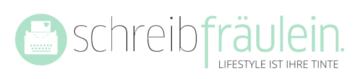 Schreibfräulein | Freie Lifestyle-Journalistin